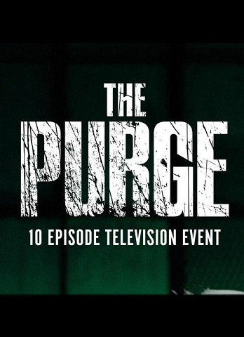 The Purge Serie: Alle News und Details