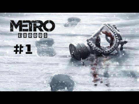 Metro Exodus – Let's Play