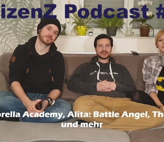 CitizenZ Podcast, Alita: Battle Angel, The Widow, The Umbrella Academy, Netflix Podcast