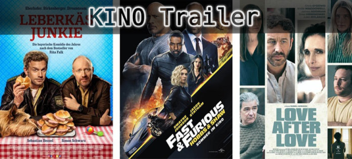 ©Constantin Film ©Universal Pictures ©Kinostar , Leberkäsjunkie , hobbs and shaw , love after love , kino trailer time