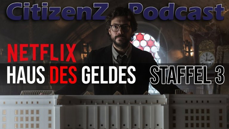 CitizenZ Podcast – Haus des Geldes Staffel 3 Special