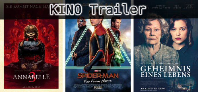 ©Warner Bros Entertainment ©Sony Pictures ©Entertainment One , Annabelle 3 , Spider Man Far From Home , Geheimnis eines Lebens , Kino Trailer Time
