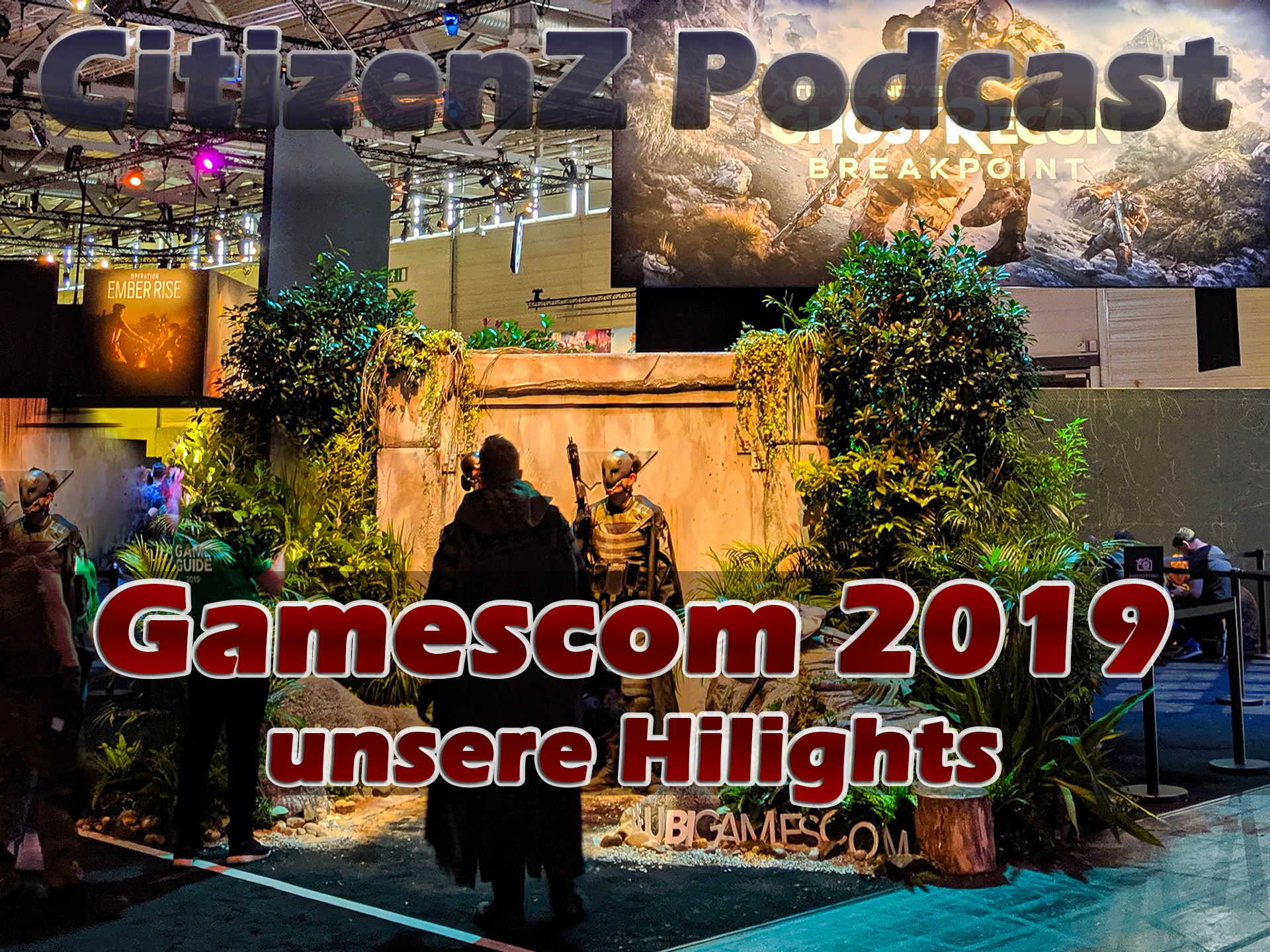 Gamescom 2019 Podcast