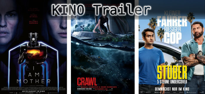 ©Concorde Filmverleih ©Paramount Pictures ©20th century fox , I Am mother , crawl , stuber , kino trailer time