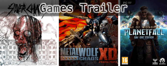 ©Cracked Heads Games , ©From Software , © Paradox Interactive , Silver Chains , Metal Wolf Chaos XD , Age of Wonders Planetfall , Games Trailer Time