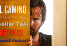 El Camino, El Camino Spoiler Talk, CitizenZ Podcast