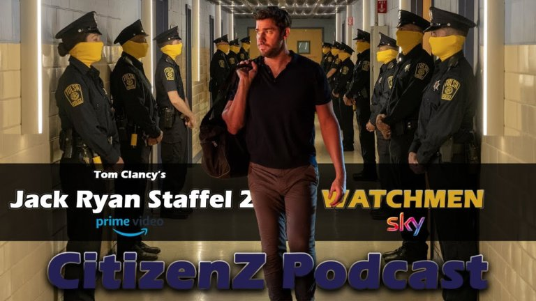Tom Clancy's Jack Ryan Staffel 2 und Watchmen – CitizenZ Podcast