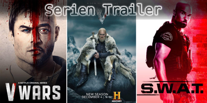 It's Serien Trailer Time: V Wars, Vikings & S.W.A.T.