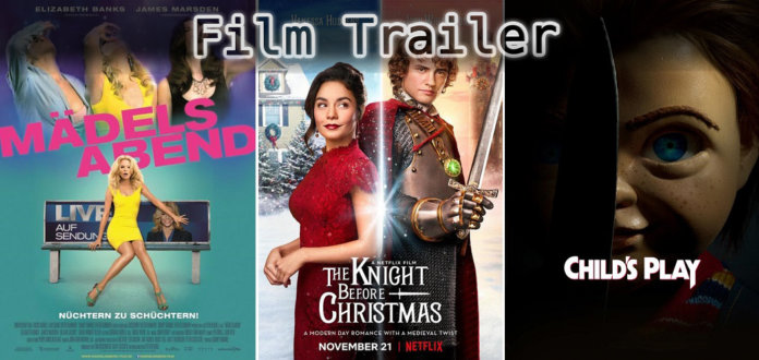 It's Film Trailer Time: Mädelsabend, Knight Before Christmas & Chucky
