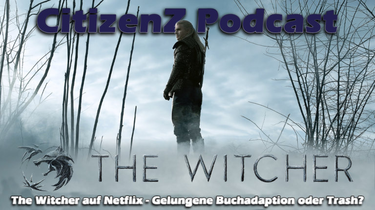 The Witcher auf Netflix – Gelungene Buchadaption oder Trash? [Podcast]