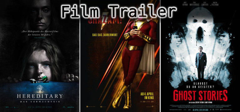 It's Film Trailer Time: Hereditary, Ghost Stories & Shazam!
