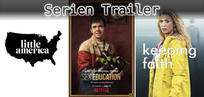 It's Serien Trailer Time: Little America, Sex Education & Keeping Faith