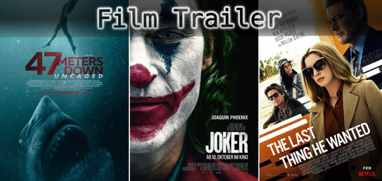 It's Film Trailer Time: 47 Meters Down, Joker & Das Letzte, was er wollte
