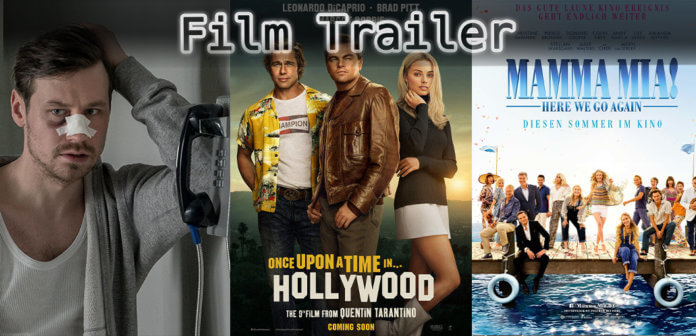 It's Film Trailer Time: Betonrausch, Mamma Mia & Once Upon a Time in Hollywood