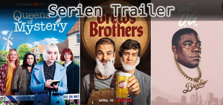 It's Serien Trailer Time: Brews Brothers, Queens of Mystery & The Last O.G.