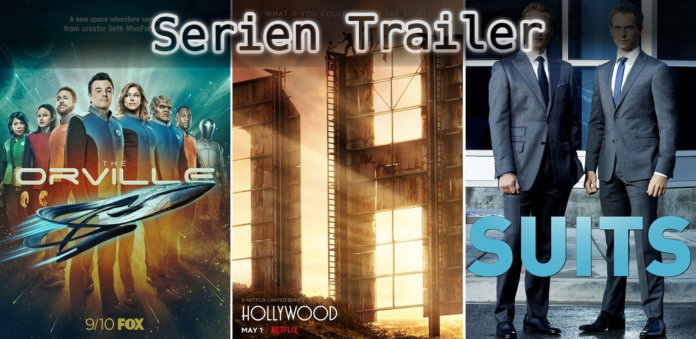 It's Serien Trailer Time: Orville, Hollywood & Suits