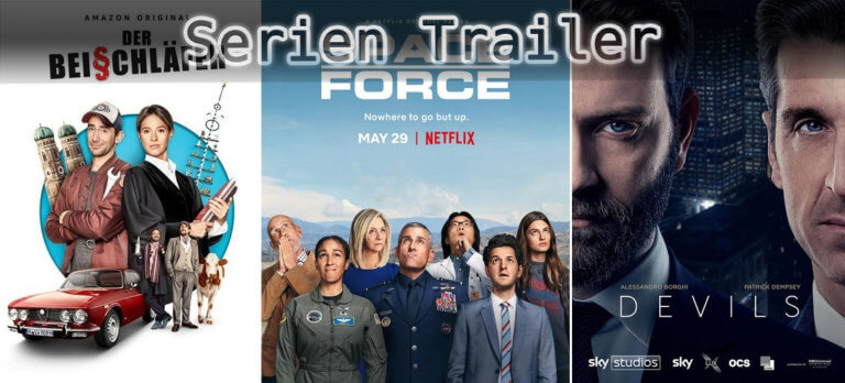 It's Serien Trailer Time: Beischläfer, Space Force & Devils