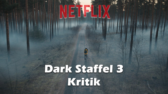 Dark Staffel 3